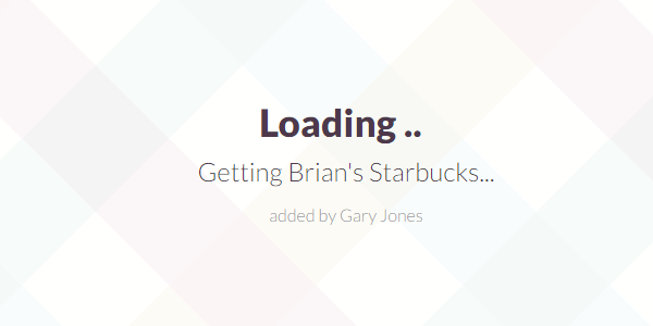 Getting Brian's Starbucks - genesiswp slack quote