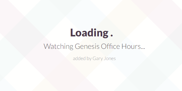 Genesis Office hours - genesiswp slack quote
