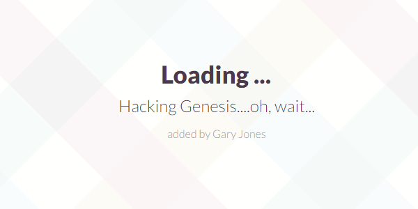 Hacking Genesis - genesiswp slack quote