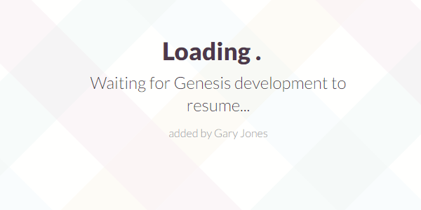 Waiting for Genesis development - genesiswp slack quote