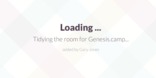 Tidying room for Genesis.camp - genesiswp slack quote